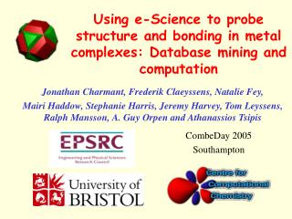 Using e-Science to probe structure and bonding in metal complexes: Database mining and computation