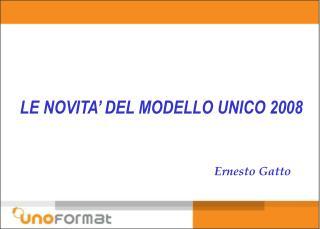 LE NOVITA  DEL MODELLO UNICO 2008