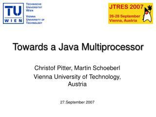 Towards a Java Multiprocessor