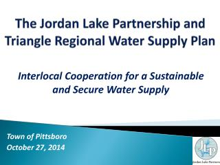 The Jordan Lake Partnership and Triangle Regional Water Supply Plan