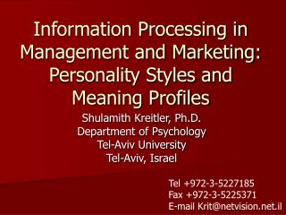 Information Processing in Management and Marketing: Personality Styles and Meaning Profiles