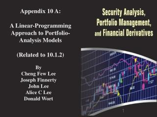 Appendix 10 A: A Linear-Programming Approach to Portfolio-Analysis Models (Related to 10.1.2 )