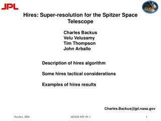Hires: Super-resolution for the Spitzer Space Telescope