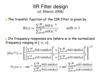 IIR Filter design (cf. Shenoi, 2006)