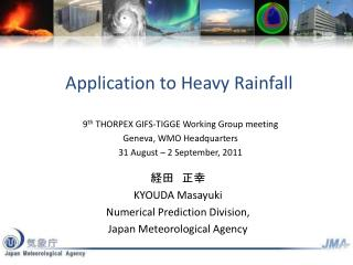 Application to Heavy Rainfall