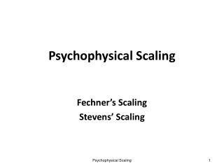 Psychophysical Scaling