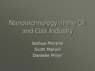 Nanotechnology in the Oil and Gas Industry