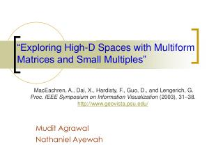 """Exploring High-D Spaces with Multiform Matrices and Small Multiples"""