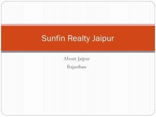 Sunfin Realty Jaipur