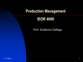 Production Management IEOR 4000