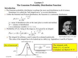 Lecture 3 The Gaussian Probability Distribution Function