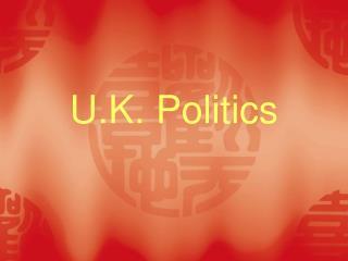 U.K. Politics
