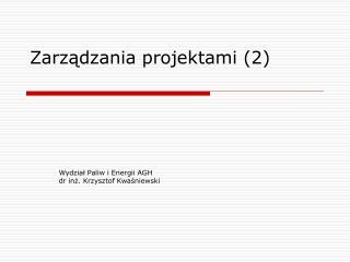 Zarządzania projektami (2)