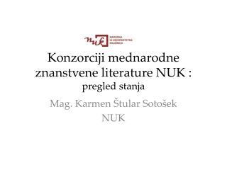 Konzorciji  m ednarodne znanstvene literature NUK :  pregled stanja