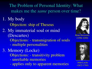 The Problem of Personal Identity: What makes me the same person over time