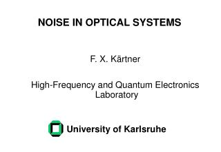 NOISE IN OPTICAL SYSTEMS