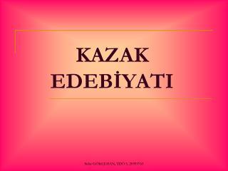 KAZAK EDEBİYATI