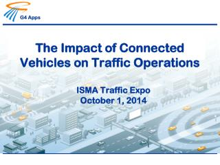 The Impact of Connected Vehicles on Traffic Operations