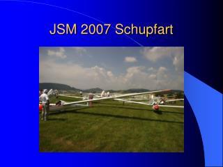 JSM 2007 Schupfart