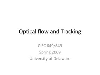 Optical flow and Tracking