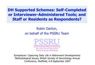 Robin Darton, on behalf of the PSSRU Team