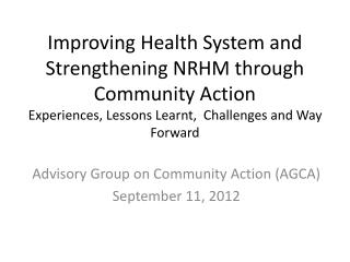 Advisory Group on Community Action (AGCA) September 11, 2012