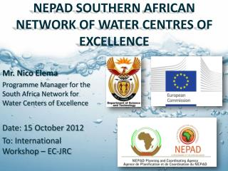 NEPAD SOUTHERN AFRICAN NETWORK OF WATER CENTRES OF EXCELLENCE