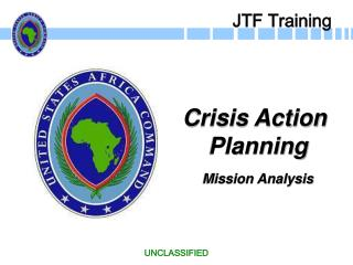 Crisis Action  Planning Mission Analysis