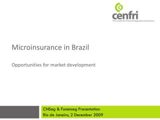 Microinsurance in Brazil Opportunities for market development