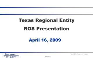 Texas Regional Entity ROS Presentation