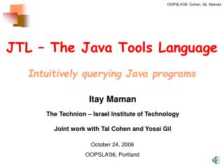 JTL – The Java Tools Language Intuitively querying Java programs