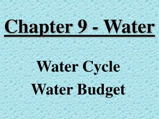 Chapter 9 - Water