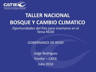 TALLER NACIONAL BOSQUE Y CAMBIO CLIMATICO