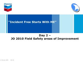 """Incident Free Starts With ME"""