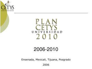 Ensenada, Mexicali, Tijuana, Posgrado 2006