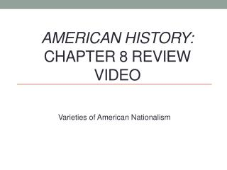 American History:  Chapter 8 Review Video