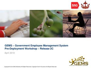 GEMS – Government Employee Management System Pre-Deployment Workshop – Release 2C