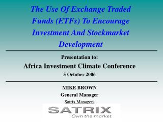 The Use Of Exchange Traded Funds (ETFs) To Encourage Investment And Stockmarket Development