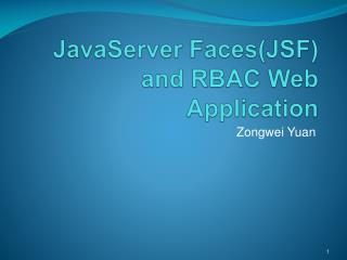 JavaServer Faces(JSF) and RBAC Web Application