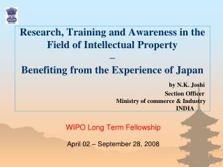 WIPO Long Term Fellowship April 02 – September 28, 2008