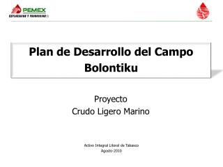 Plan de Desarrollo del Campo  Bolontiku