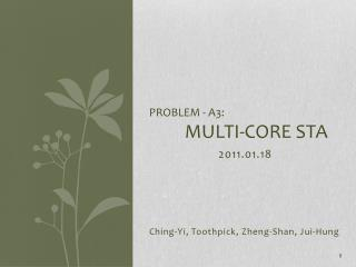 Problem - A3: Multi-Core STA