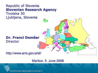 Republic of Slovenia Slovenian Research Agency Tivolska 30 Ljubljana, Slovenia