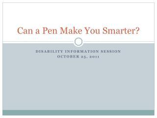 Can a Pen Make You Smarter?