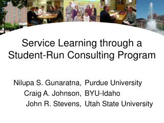 Service Learning through a Student-Run Consulting Program