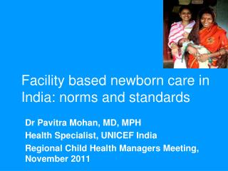 Facility based newborn care in India: norms and standards
