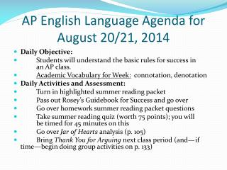 AP English Language Agenda for August 20/21, 2014
