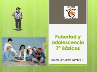 Pubertad y  adolescencia 7° Básicos