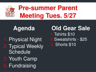 Pre-summer Parent  Meeting Tues. 5/27