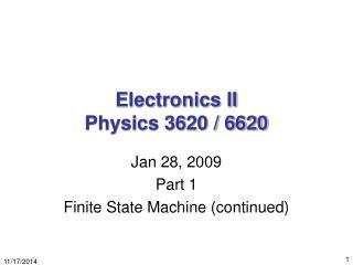 Electronics II Physics 3620 / 6620